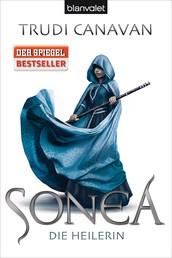 Sonea 2 - Die Heilerin - Roman
