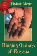 Vladimir Megre: Ringing Cedars of Russia (Volume 2 of The Ringing Cedars Of Russia Series)