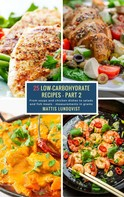 Mattis Lundqvist: 25 Low-Carbohydrate Recipes - Part 2