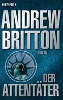 Andrew Britton: Der Attentäter ★★★★