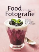 Corinna Gissemann: Food-Fotografie ★★★★