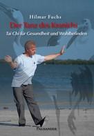 Hilmar Fuchs: Der Tanz des Kranichs