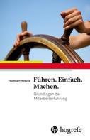 Thomas Fritzsche: Führen. Einfach. Machen. ★★★★★