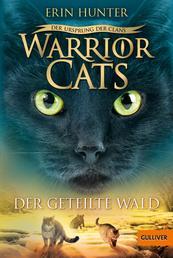 Warrior Cats - Der Ursprung der Clans. Der geteilte Wald - V, Band 5