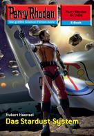 Hubert Haensel: Perry Rhodan 2438: Das Stardust-System ★★★★★
