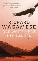 Richard Wagamese: Das weite Herz des Landes ★★★★★