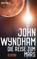 John Wyndham: Die Reise zum Mars ★★★★