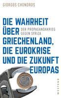 Giorgos Chondros: Die Wahrheit über Griechenland, die Eurokrise und die Zukunft Europas ★★★