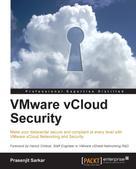 Prasenjit Sarkar: VMware vCloud Security