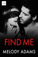 Melody Adams: Find Me ★★★★