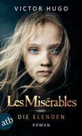 Victor Hugo: Les Misérables / Die Elenden ★★★★