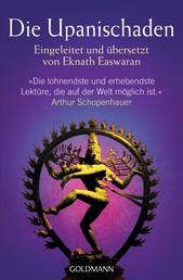 Die Upanischaden - Eingeleitet und übersetzt von Eknath Easwaran