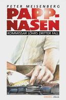 Peter Meisenberg: Pappnasen ★★★★