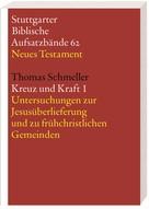 Thomas Schmeller: Kreuz und Kraft