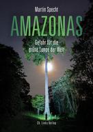 Martin Specht: Amazonas