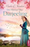Nicole C. Vosseler: Der Himmel über Darjeeling ★★★★