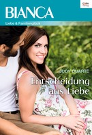 Judy Duarte: Entscheidung aus Liebe ★★★★★