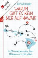 Frank Schwellinger: Warum gibt es kein Bier auf Hawaii? ★★★★
