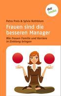 Petra Preis: Frauen sind die besseren Manager ★★★