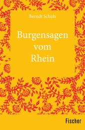 Burgensagen vom Rhein