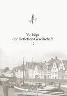 Boldt Christian: Vorträge der Detlefsen-Gesellschaft 19