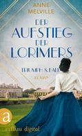 Anne Melville: Der Aufstieg der Lorimers ★★★★