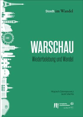 Warschau Wiederbelebung und Wandel