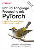 Delip Rao: Natural Language Processing mit PyTorch