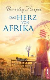 Das Herz von Afrika - Roman