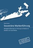 Klaas Kramer: Souveräne Markenführung