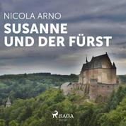 Susanne und der Fürst (Ungekürzt)