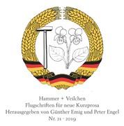 Hammer + Veilchen Nr. 21 - Flugschriften für neue Kurzprosa