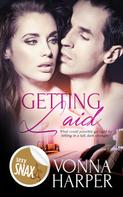 Vonna Harper: Getting Laid