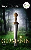 Robert Gordian: Die Germanin ★★★★