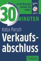 Katja Porsch: 30 Minuten Verkaufsabschluss ★★★