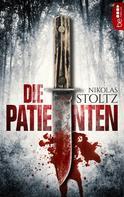 Nikolas Stoltz: Die Patienten ★★★