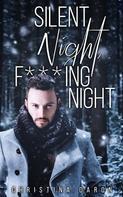 Christina Daron: Silent Night, F***ing Night ★★★★