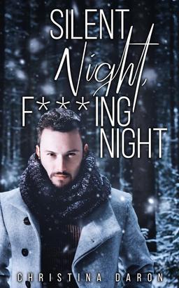 Silent Night, F***ing Night