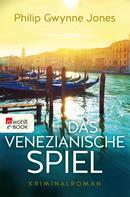 Philip Gwynne Jones: Das venezianische Spiel ★★★★