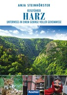 Anja Steinhörster: Reiseführer Harz ★★★★