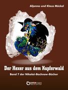 Klaus Möckel: Der Hexer aus dem Kupferwald ★★★★★
