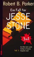 Robert B. Parker: Ein Fall für Jesse Stone BUNDLE (3in1) Vol. 3 ★★★★