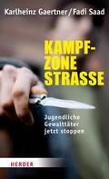 Karlheinz Gärtner: Kampfzone Straße ★★★★