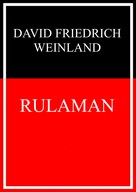 David Friedrich Weinland: Rulaman