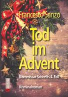 Francesco Sanzo: Tod im Advent