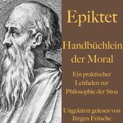 Handbüchlein der Moral - Ein praktischer Leitfaden zur Philosophie der Stoa