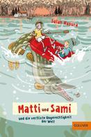 Salah Naoura: Matti und Sami und die verflixte Ungerechtigkeit der Welt ★★★★★
