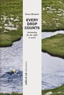 Ernst Bromeis: rüffer&rub visionär / Every Drop Counts