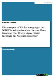 """Die Aussagen zu Wählerbewegungen der NSDAP in zeitgenössischer Literatur. Hans Günthers """"Der Herren eigener Geist. Ideologie des Nationalsozialismus"""""""
