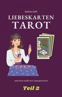 Andrea Celik: Tarot: Liebeskarten